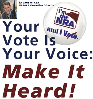 NRA-ILA | Your Vote is Your Voice: Make it Heard!